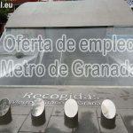 Jefe de Línea para el Metro de Granada