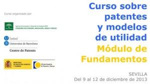 """edición extraordinaria del """"Curso sobre patentes y modelos de utilidad 2013"""