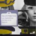"""Talleres """"Los dispositivos móviles en tu negocio"""" 2012"""